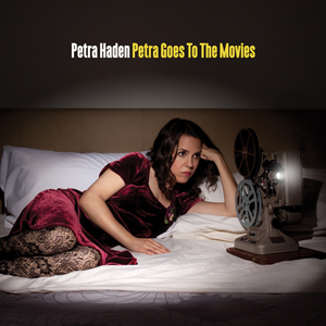 petra_haden_petra_goes_to_the_movies